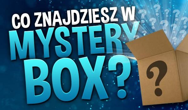 Co znajdziesz w Mystery Box?