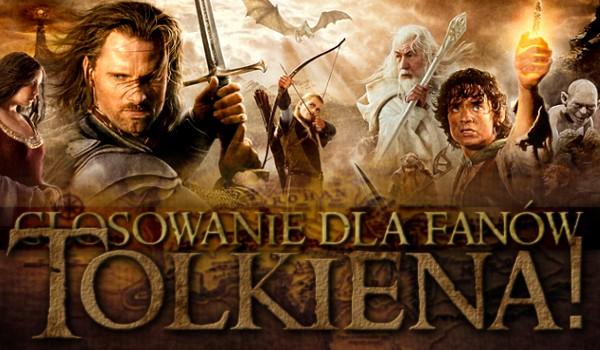 Wielkie głosowanie dla fanów Tolkiena!