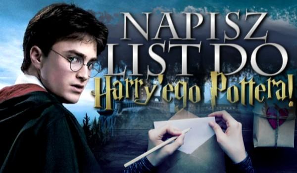 Napisz list do Harry'ego Pottera!