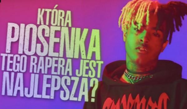 Która piosenka tego rapera jest najlepsza?