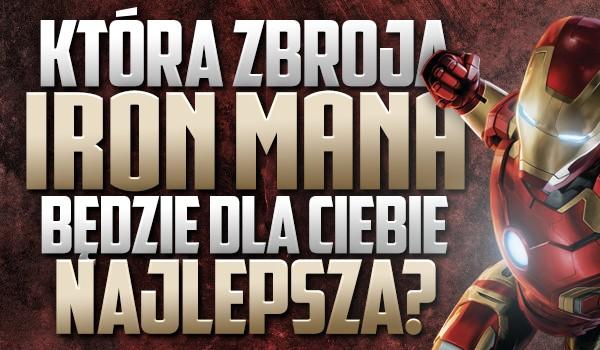 Która zbroja Iron Mana będzie dla Ciebie najlepsza?