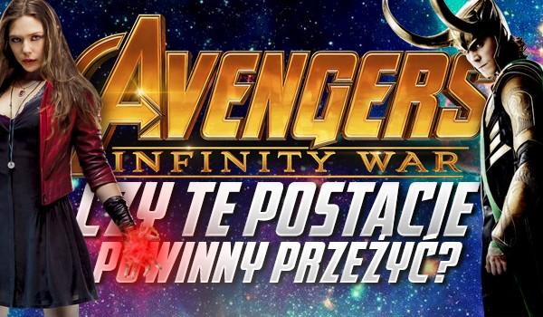 Avengers: Infinity War – Czy te postacie powinny przeżyć?
