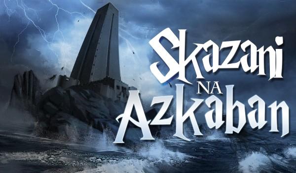 Skazani na Azkaban #1