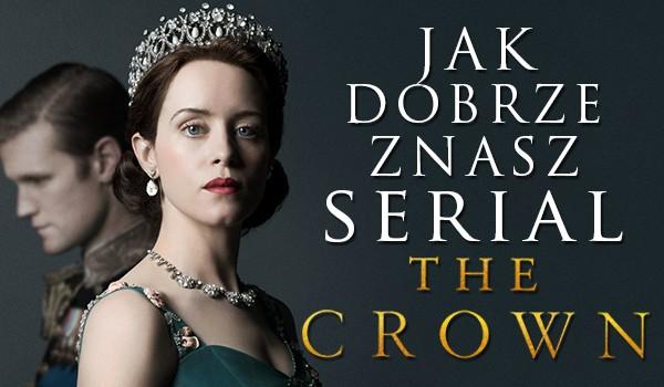 """Jak dobrze znasz serial """"The Crown""""?"""