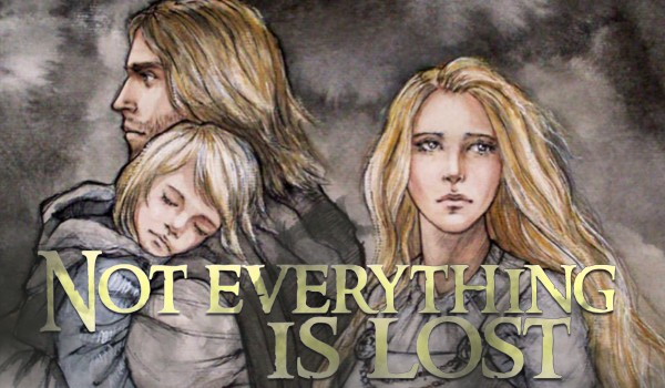 Not Everything Is Lost – Silmarillion