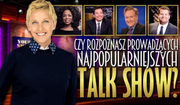 Rozpoznasz prowadzących najpopularniejszych talk-show?