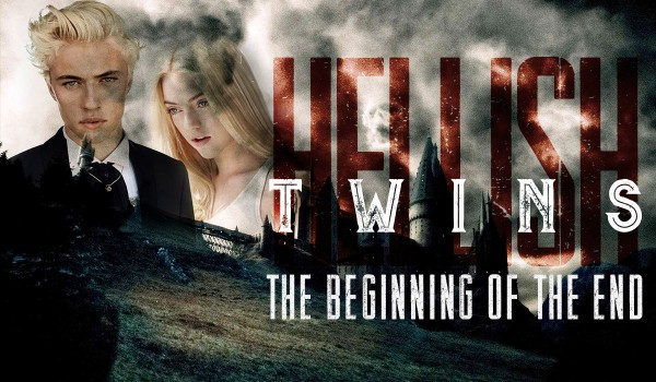 Hellish twins – The beginning of the end