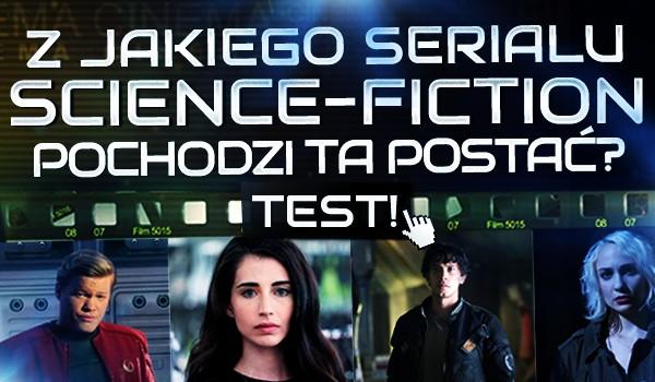 Z jakiego serialu pochodzi ta postać? – Sci-Fi!