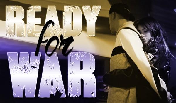 Ready For War #1