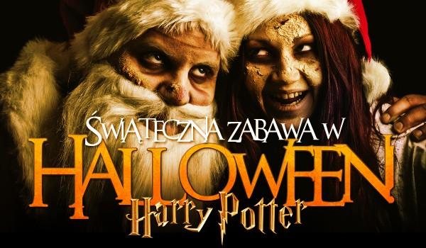Świąteczna zabawa w Halloween – Harry Potter