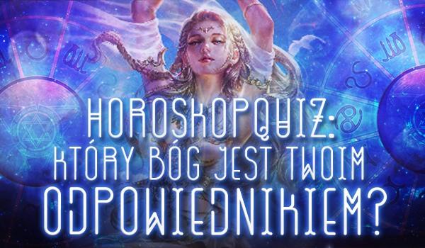 Horoskopquiz: Który bóg jest Twoim odpowiednikiem?