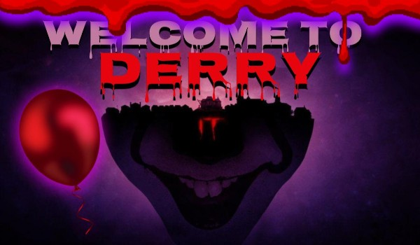 Welcome to Derry! #1