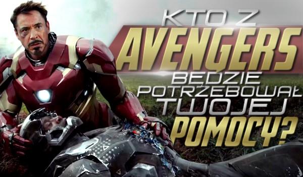 """Kto z """"Avengers"""" będzie potrzebował Twojej pomocy?"""