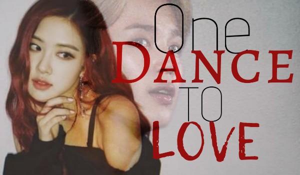 One Dance To Love – Prolog