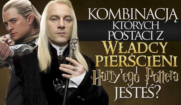 Kombinacją których dwóch postaci z Harry'ego Pottera i Władcy Pierścieni jesteś?