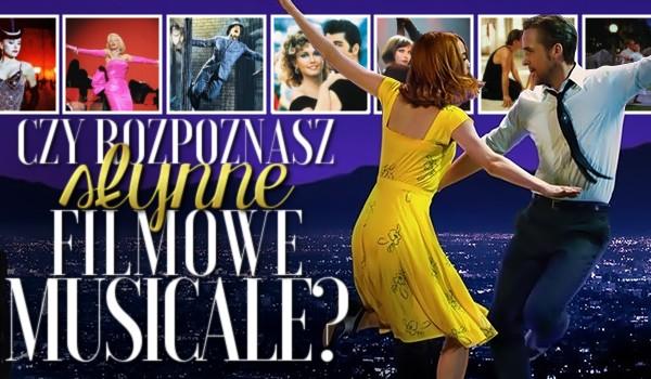 Czy rozpoznasz słynne filmowe musicale?