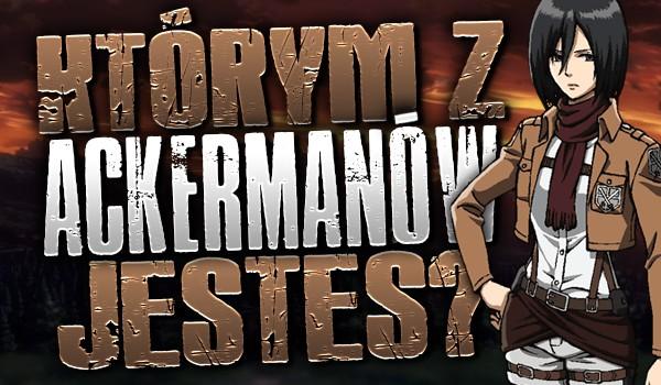 Którym z Ackermanów jesteś?