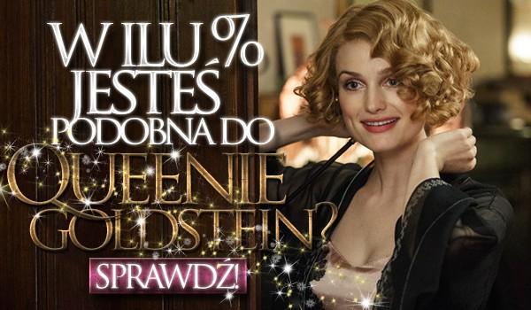 W ilu % przypominasz Queenie Goldstein?