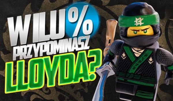 W ilu % przypominasz Lloyda?