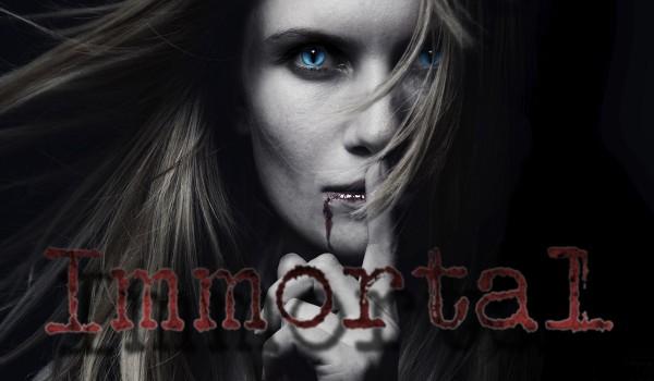 Immortal ~ Prolog