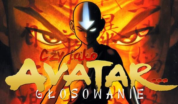 """Pytania z serii """"Czy jako awatar… ?"""" – głosowanie dla fanów """"Awatara""""!"""