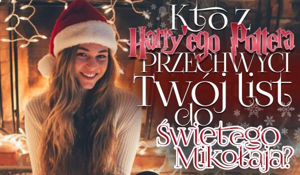 Kto przechwyci Twój list do Świętego Mikołaja? – Harry Potter #1