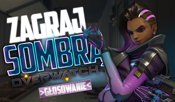 Zagraj Sombrą!