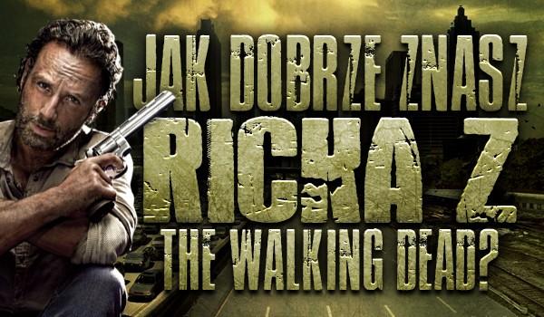 "Jak dobrze znasz Ricka z serialu ""The Walking Dead""?"