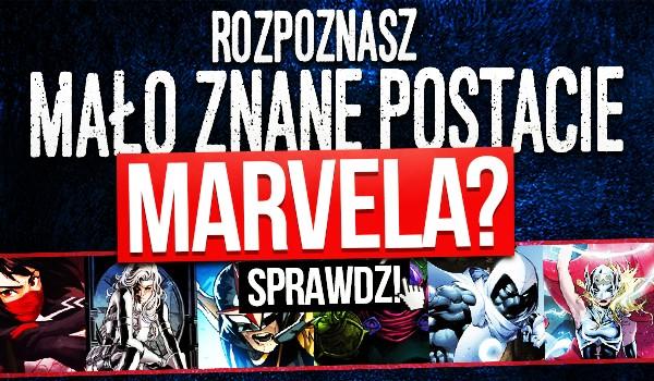 Rozpoznasz mało znane postacie Marvela?