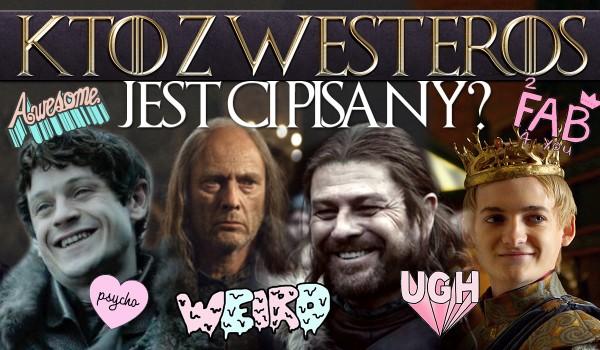 Kto z Westeros jest Ci pisany?