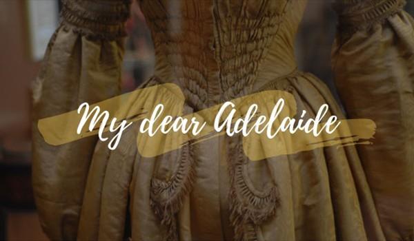 My dear Adelaide #Prolog