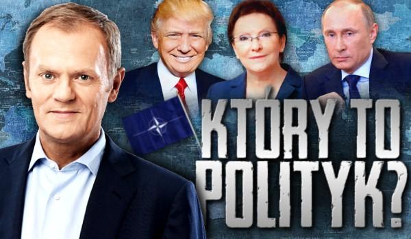 Który to polityk?