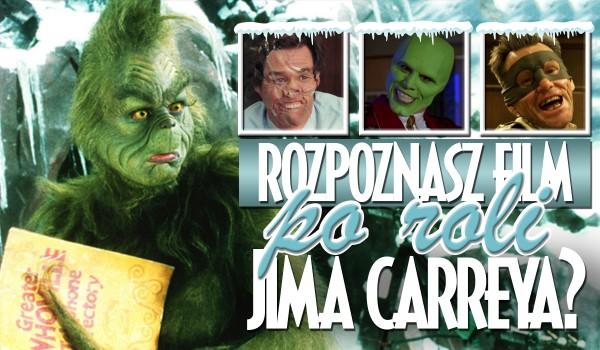 Czy rozpoznasz filmy po postaciach granych przez Jima Carreya?