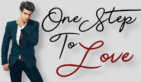 One Step to Love ~ One Shot