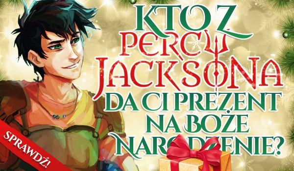 Kto z Percy'ego Jacksona da Ci prezent na Boże Narodzenie? Sprawdź!