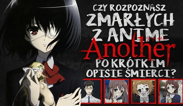 """Czy rozpoznasz zmarłych z anime """"Another"""" po krótkim opisie śmierci?"""