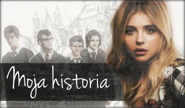 Moja historia #Rozdział 1