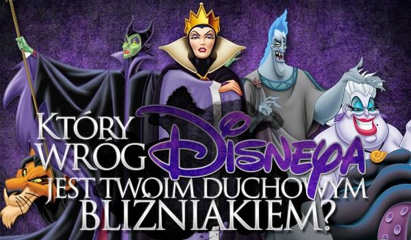 """Który wróg """"Disneya"""" jest Twoim duchowym bliźniakiem?"""