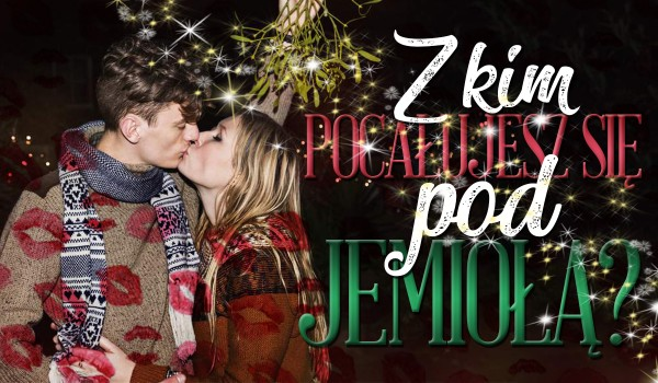 Udekoruj swój dom na Święta, a my powiemy Ci, czy pocałujesz się z kimś pod jemiołą w tym roku!