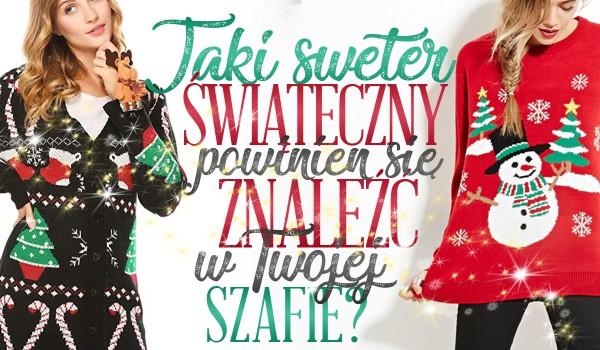 Jaki świąteczny sweter powinien znaleźć się w Twojej szafie?