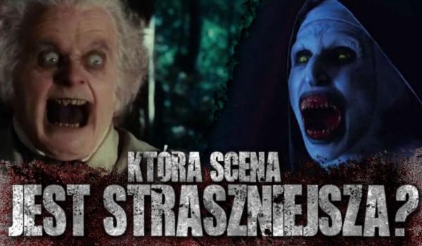 Która scena jest straszniejsza? Horrory vs. zwykłe filmy!