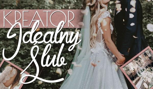 Kreator: Idealny Ślub!