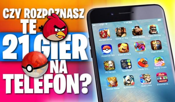 Czy rozpoznasz te 21 gier na telefon?