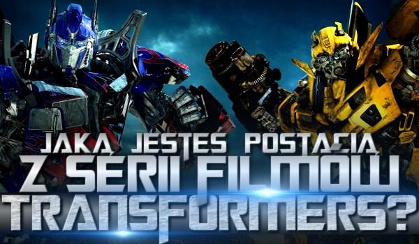 """Jaką jesteś postacią z serii filmów """"Transformers""""?"""