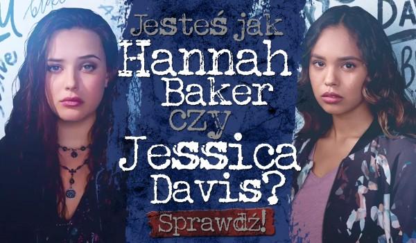 Jesteś jak Hannah Baker czy Jessica Davis?