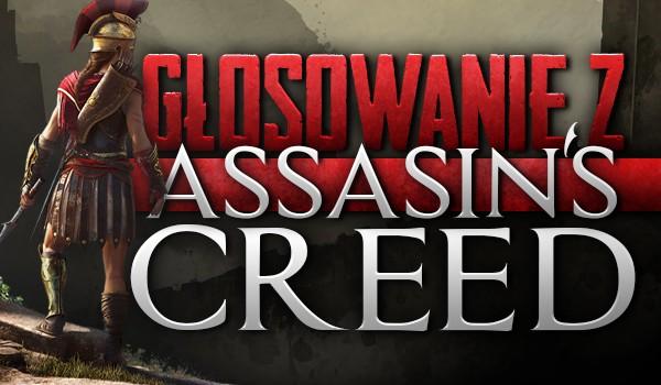 Głosowanie z Assassin's Creed.