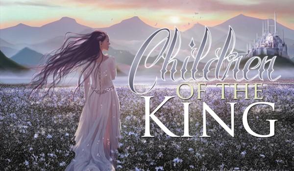 Children Of The King #1