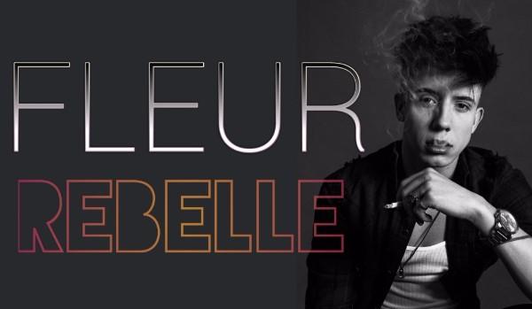 FLEUR REBELLE — I