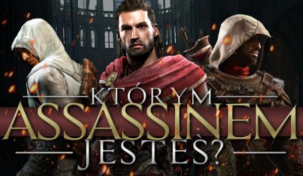 Którym assassinem jesteś?