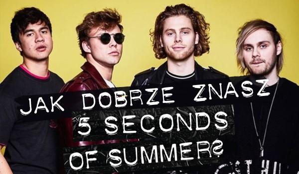 """Jak dobrze znasz zespół """"5 Seconds of Summer""""?"""